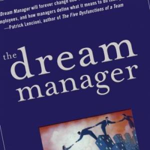 Do you have a Dream Manager yet?